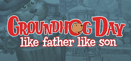 Groundhog Day Like Father Like Son Free Download Game