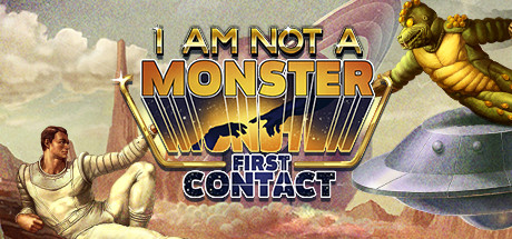 I am not a Monster First Contact Free Download