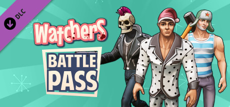 Watchers Battle Pass Free Download PC Game