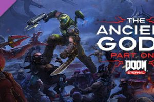 DOOM Eternal The Ancient Gods Part One Download Free MAC Game