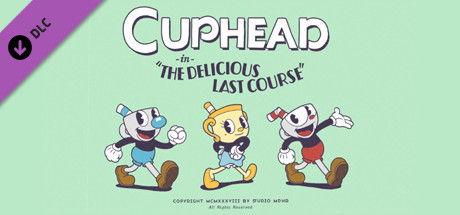 Cuphead The Delicious Last Course Download Free PC Game