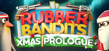 Rubber Bandits Christmas Prologue PC Game Free Download