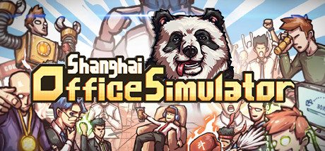 Shanghai Office Simulator PC Game Free Download