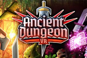 Ancient Dungeon VR Download Free PC Game