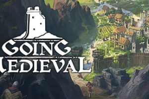 Going Medieval Download Free PC Game
