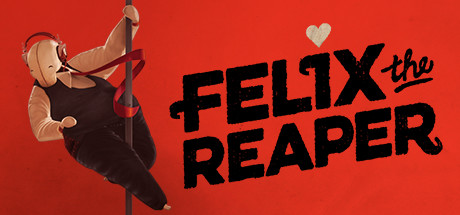 Felix The Reaper Free Download PC Game