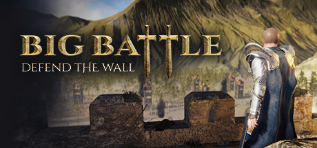 Big Battle Defend the Wall Download Free MAC Game