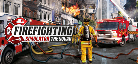 Firefighting Simulator The Squad Download Free PC Game