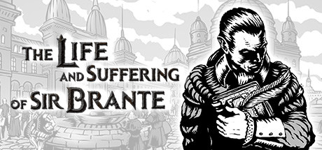 The Life and Suffering of Sir Brante Download Free PC Game