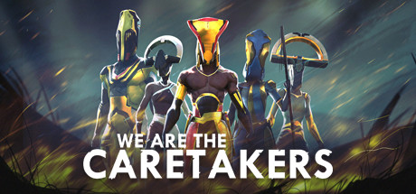 We Are The Caretakers PC Game Free Download for Mac