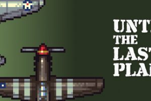 Until the Last Plane Free Download PC Game